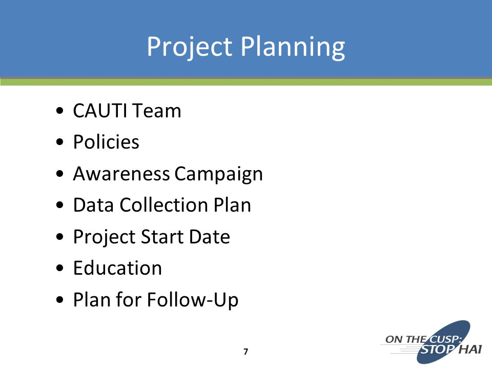 Project Planning CAUTI Team Policies Awareness Campaign