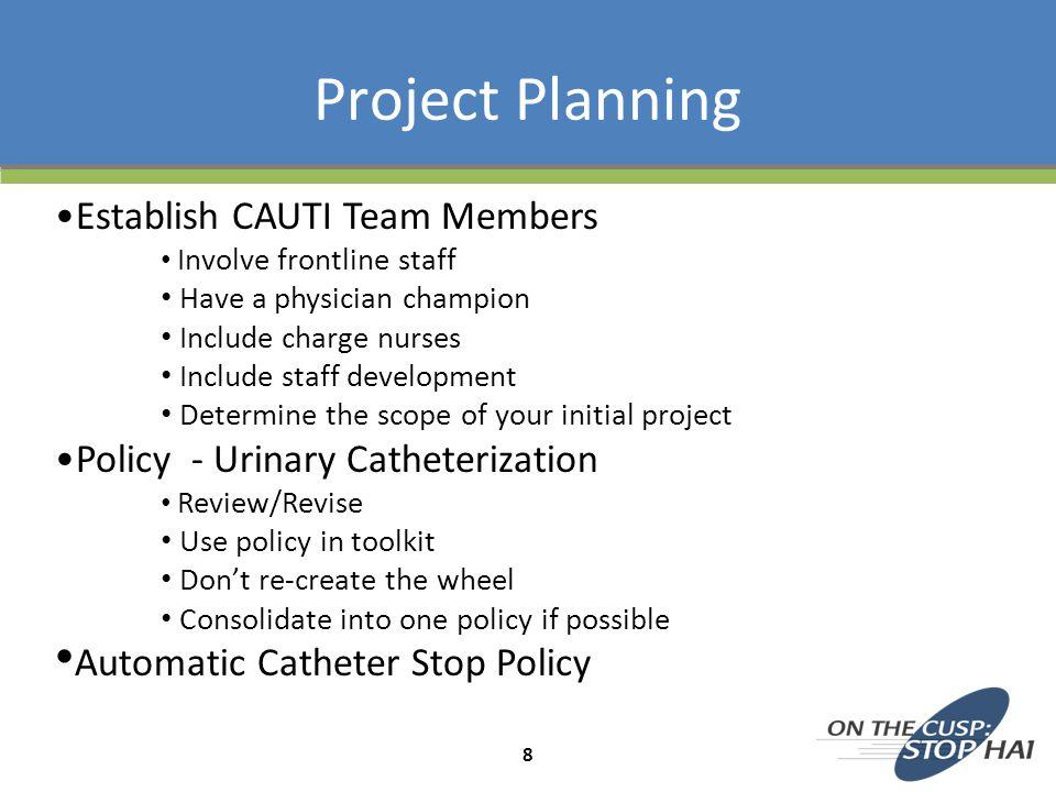 Project Planning Establish CAUTI Team Members