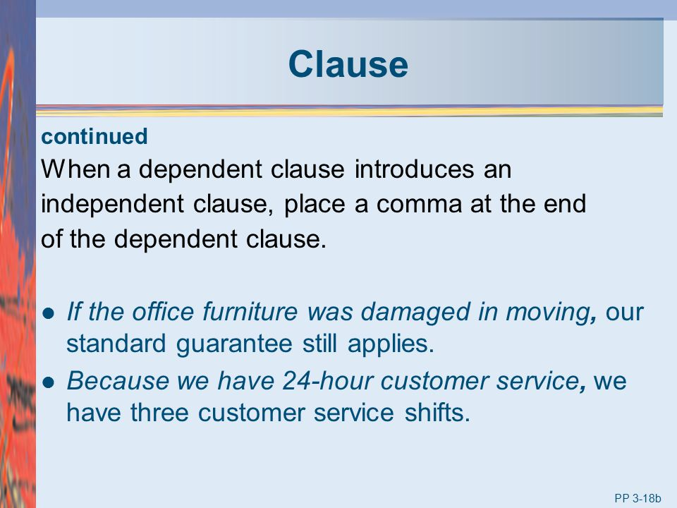 Clause When a dependent clause introduces an