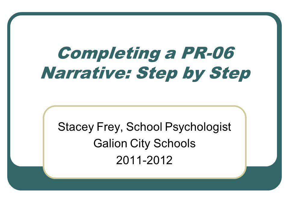 Completing a PR-06 Narrative: Step by Step