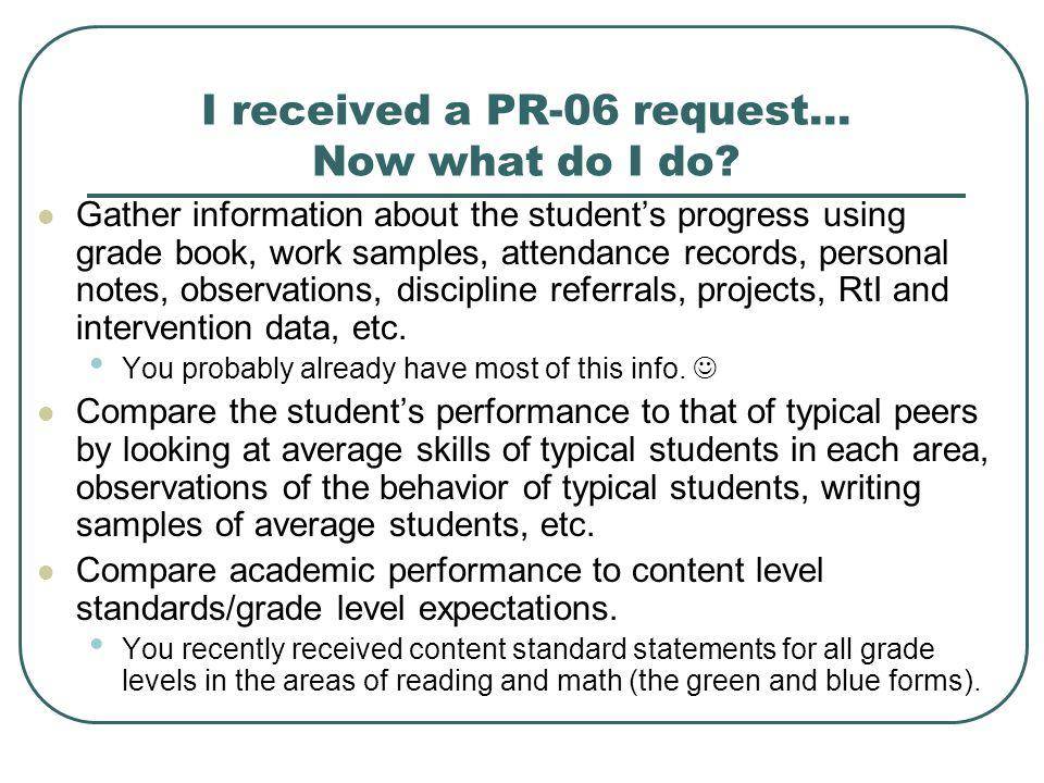 I received a PR-06 request… Now what do I do