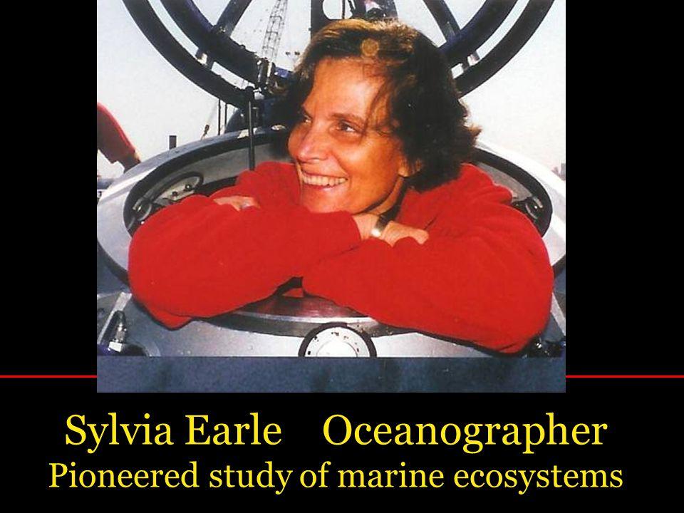 Sylvia Earle Oceanographer