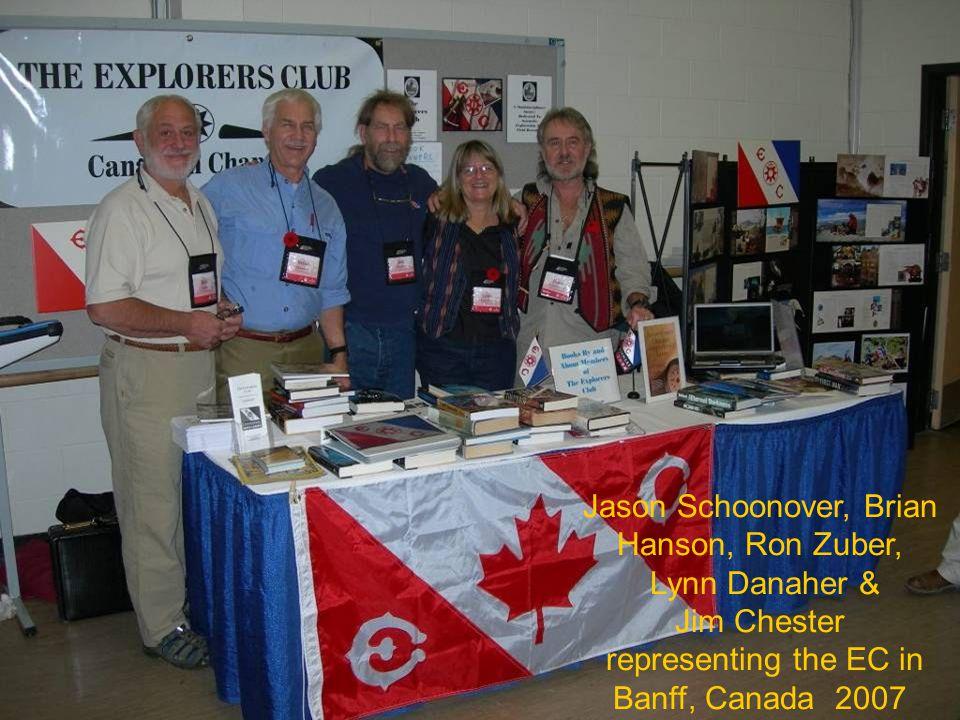 Jason Schoonover, Brian Hanson, Ron Zuber, Lynn Danaher & Jim Chester representing the EC in Banff, Canada 2007