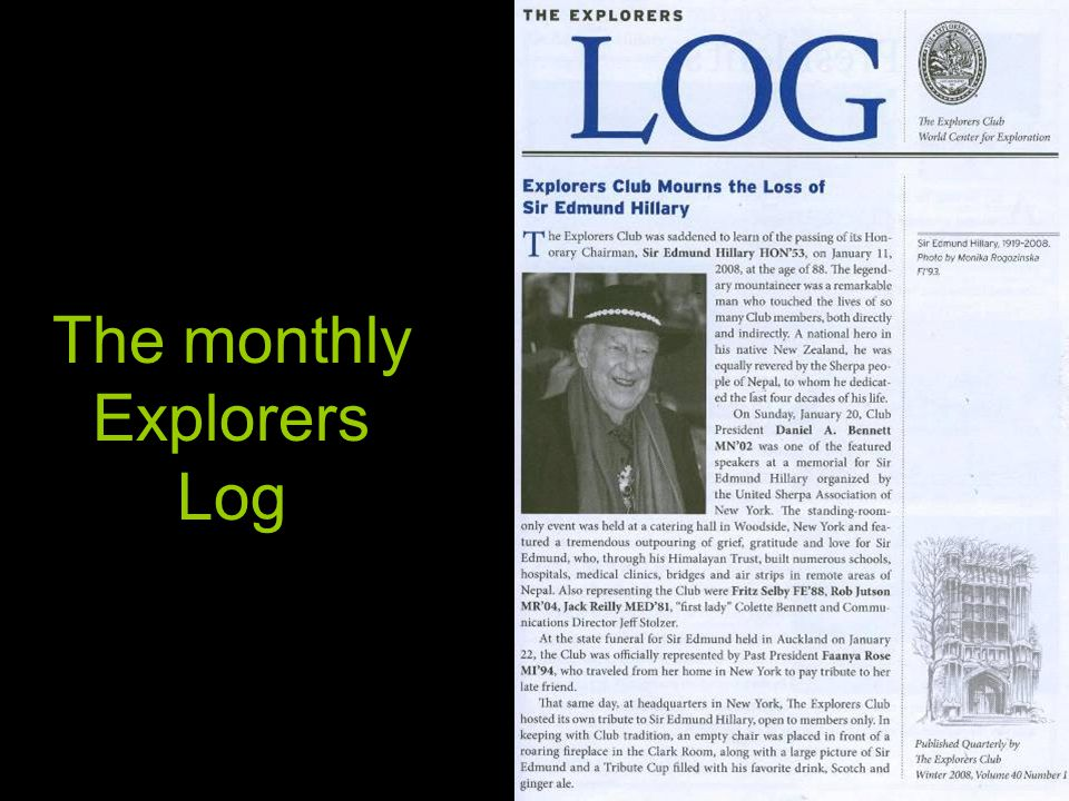 The monthly Explorers Log