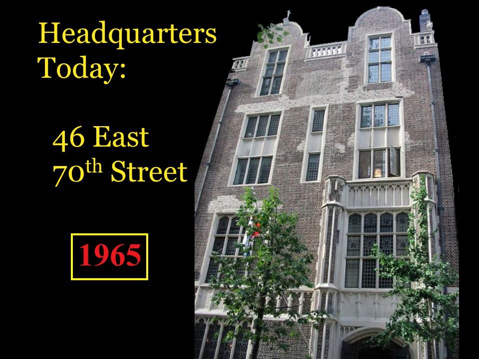 Headquarters Today: 46 East 70th Street 1965