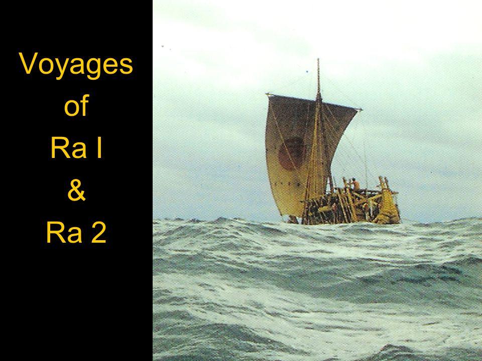 Voyages of Ra I & Ra 2 Kon-Tiki