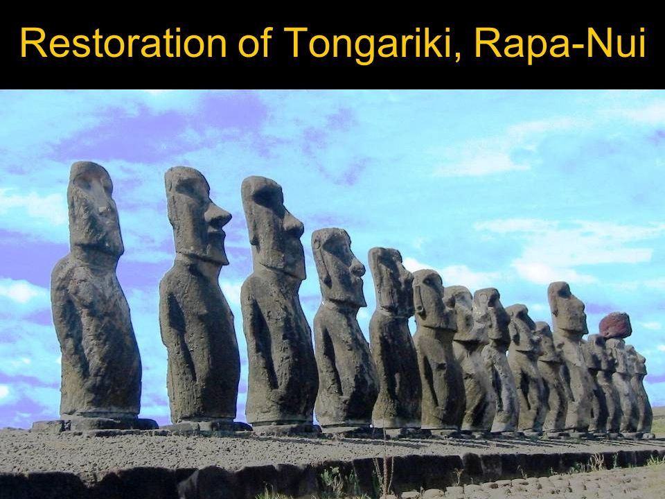 Restoration of Tongariki, Rapa-Nui