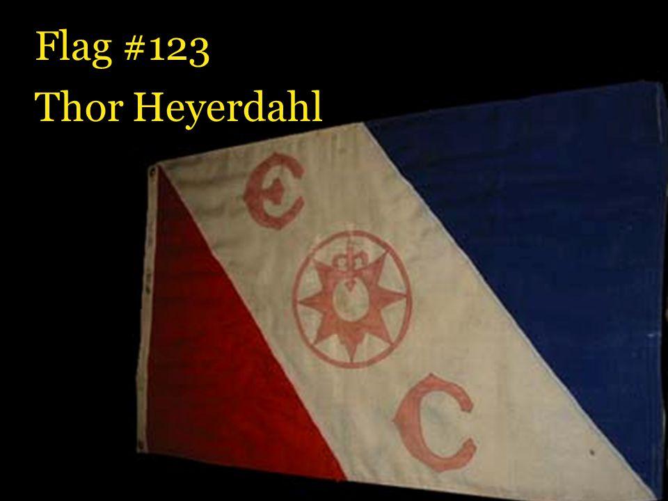 Flag #123 Thor Heyerdahl