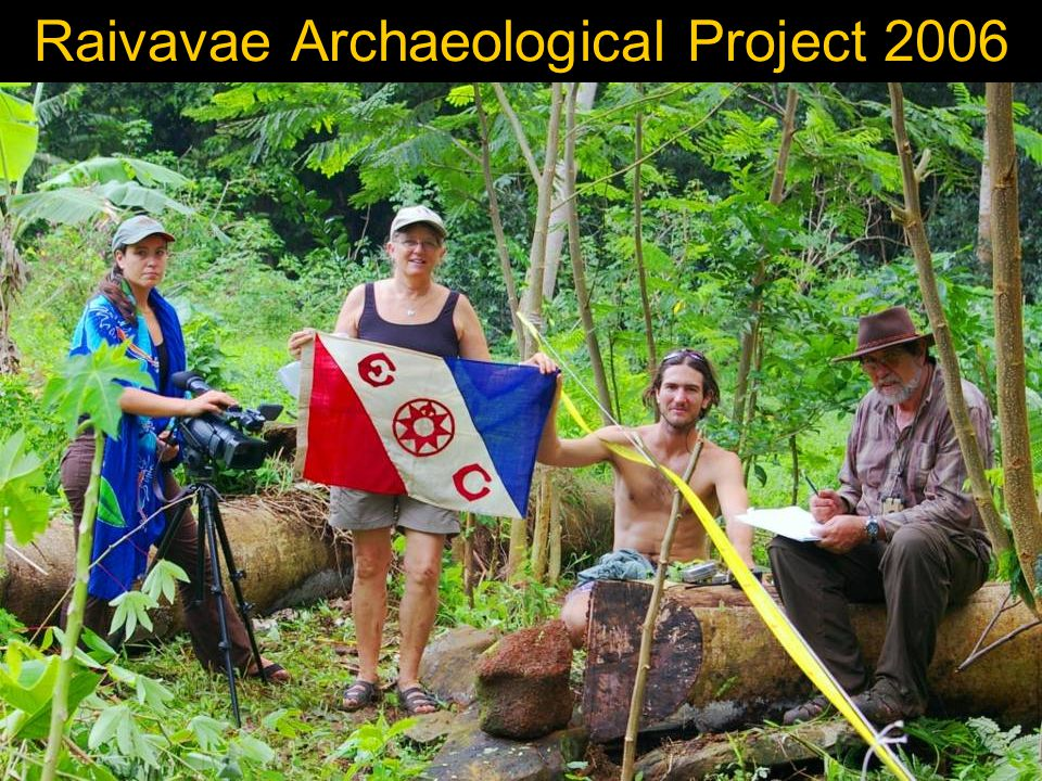 Raivavae Archaeological Project 2006