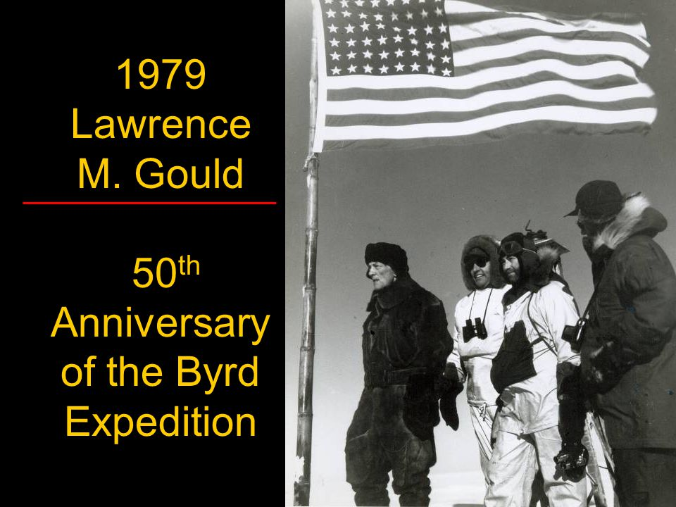 1979 Lawrence M. Gould 50th Anniversary of the Byrd Expedition