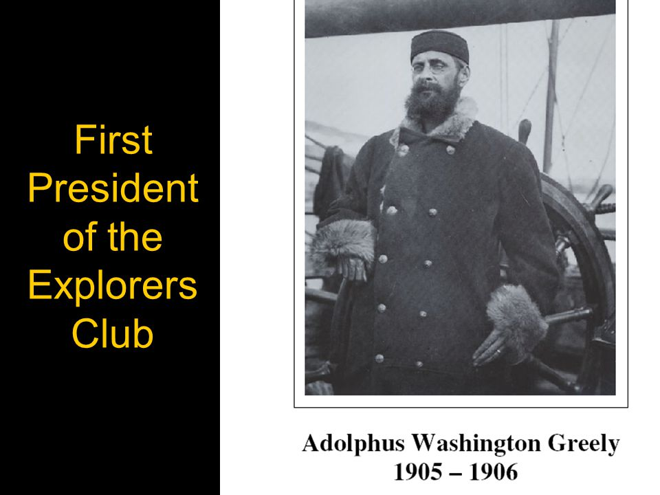 First President of the Explorers Club