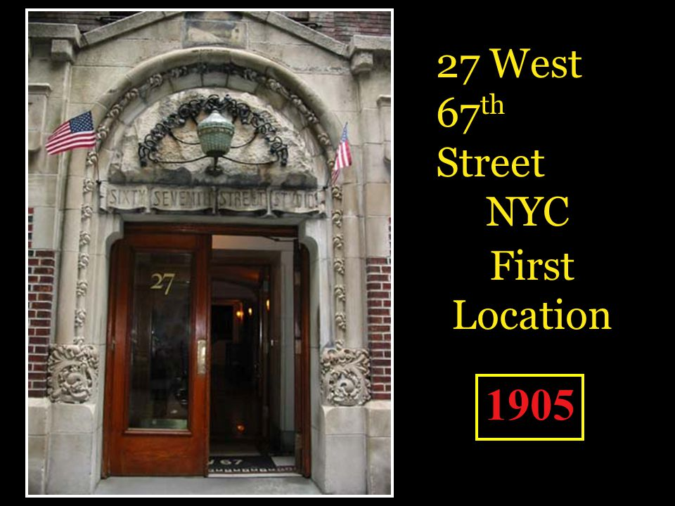 27 West 67th Street NYC First Location 1905