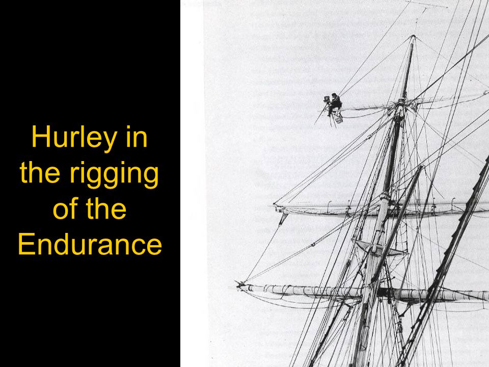 Hurley in the rigging of the Endurance