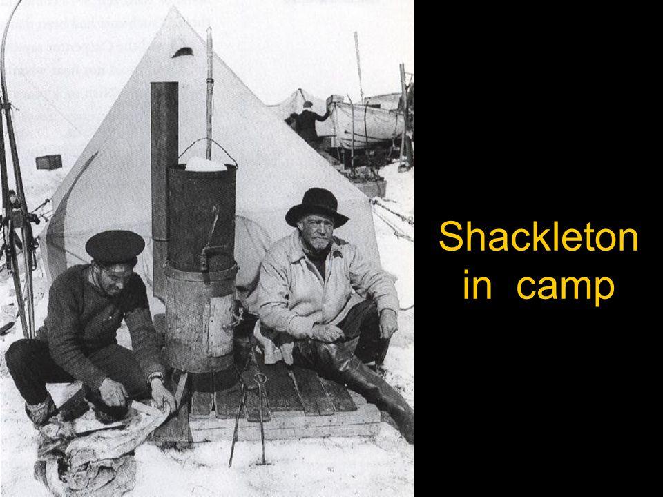 Shackleton in camp