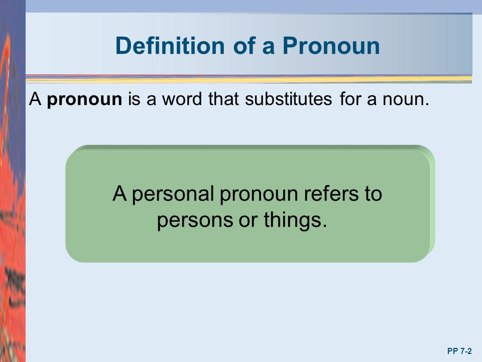 Definition of a Pronoun