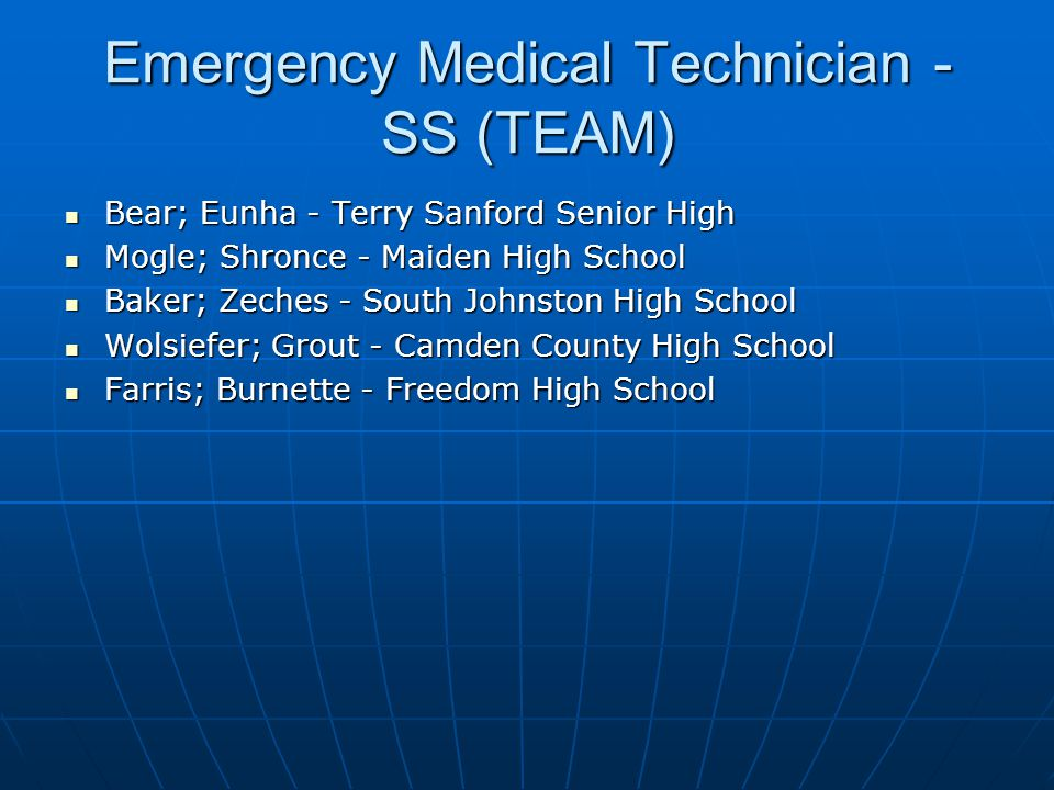 Emergency Medical Technician - SS (TEAM)