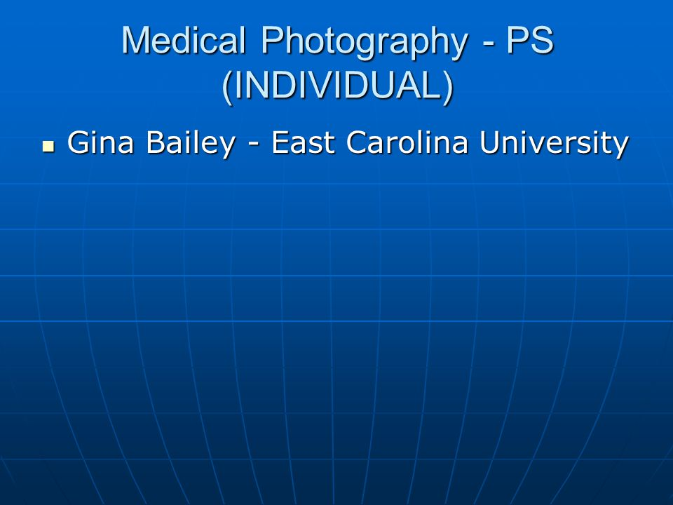 Medical Photography - PS (INDIVIDUAL)