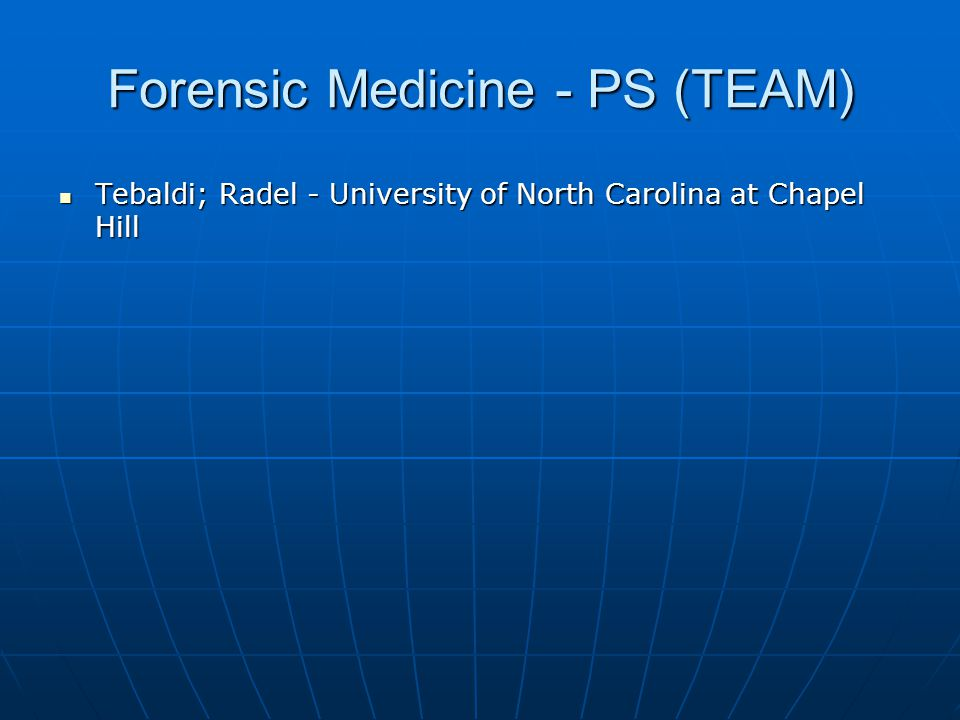 Forensic Medicine - PS (TEAM)