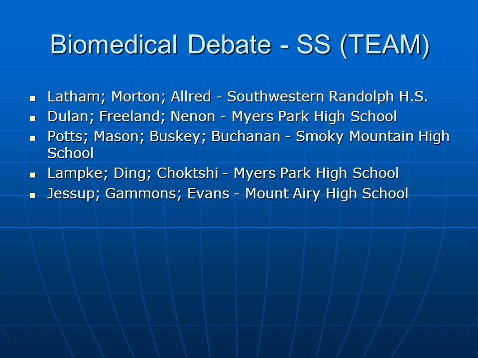 Biomedical Debate - SS (TEAM)