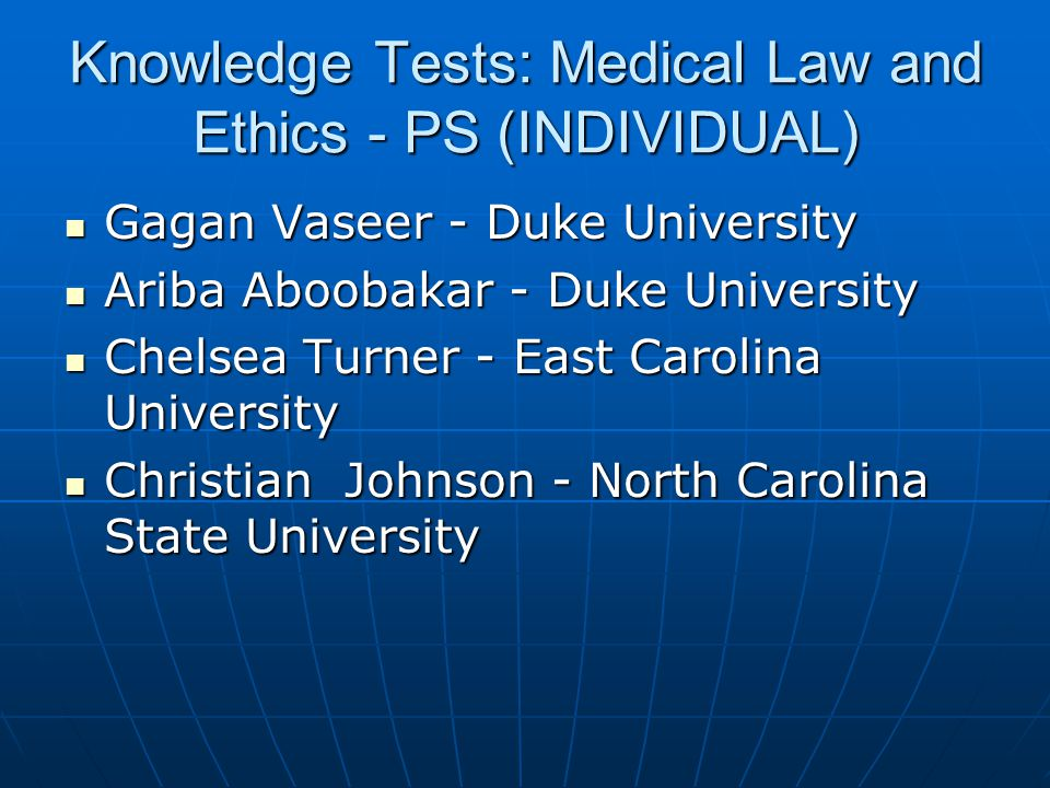 Knowledge Tests: Medical Law and Ethics - PS (INDIVIDUAL)