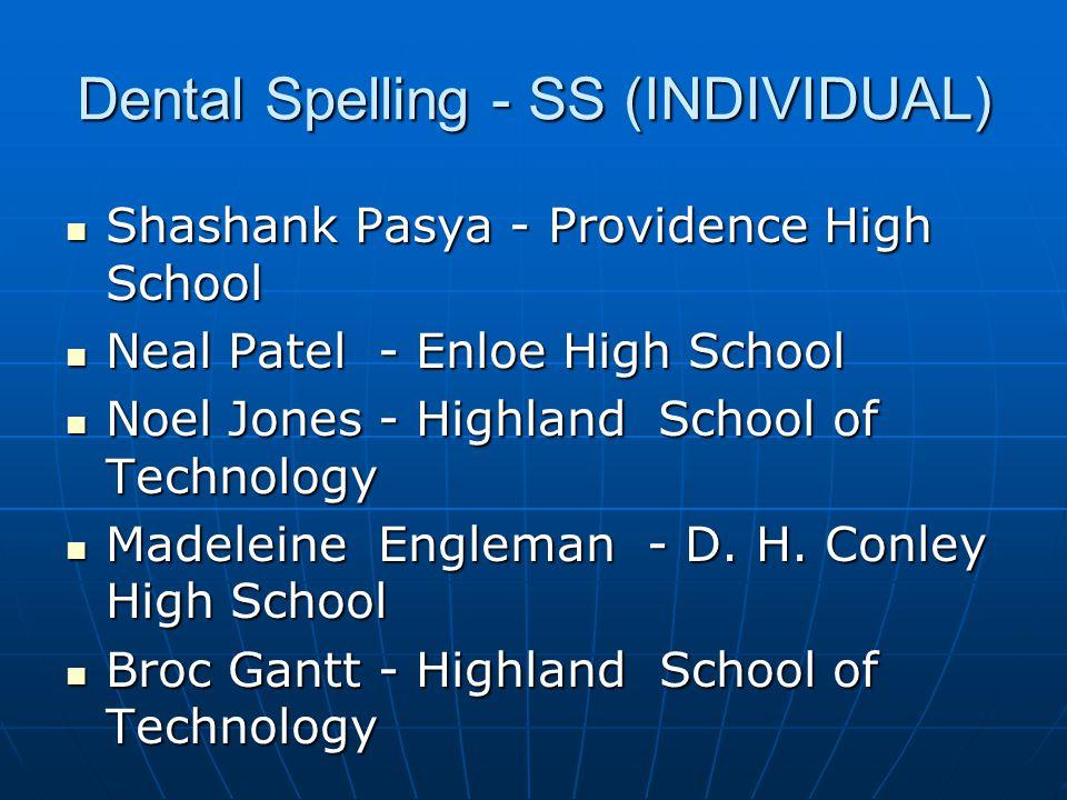 Dental Spelling - SS (INDIVIDUAL)