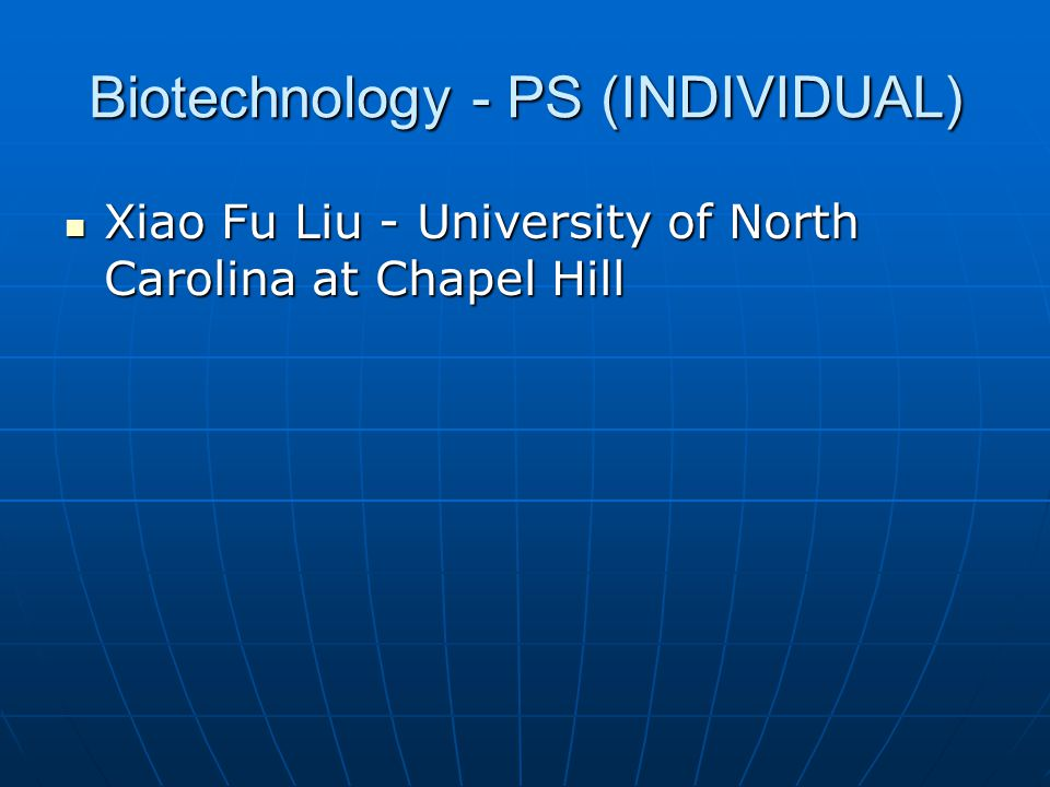 Biotechnology - PS (INDIVIDUAL)