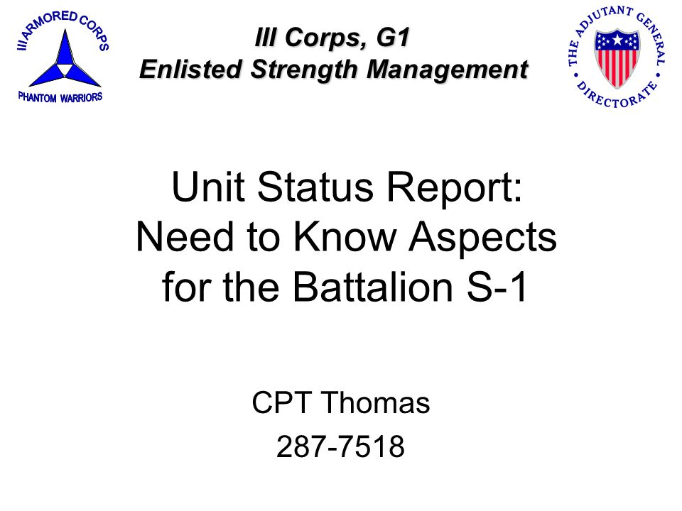 Unit Status Report: Need to Know Aspects for the Battalion S-1