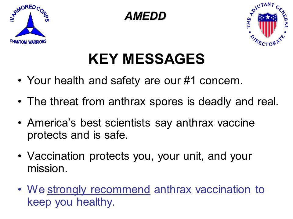KEY MESSAGES AMEDD Your health and safety are our #1 concern.