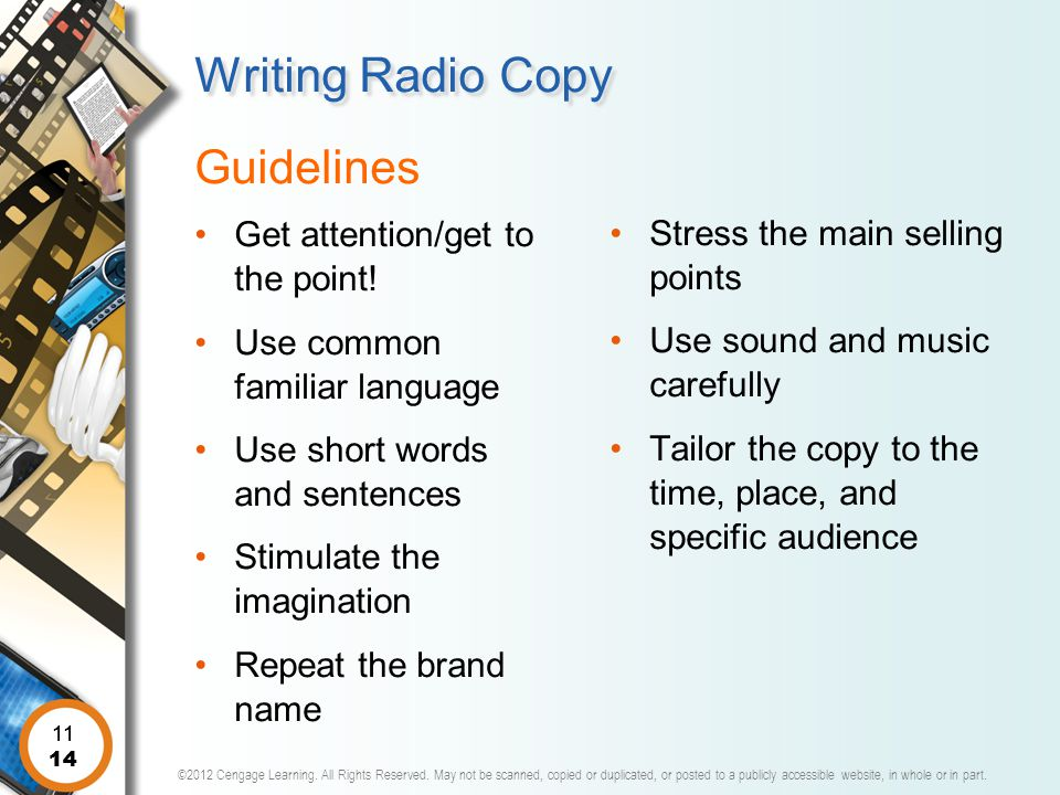 Writing Radio Copy Guidelines Get attention/get to the point!