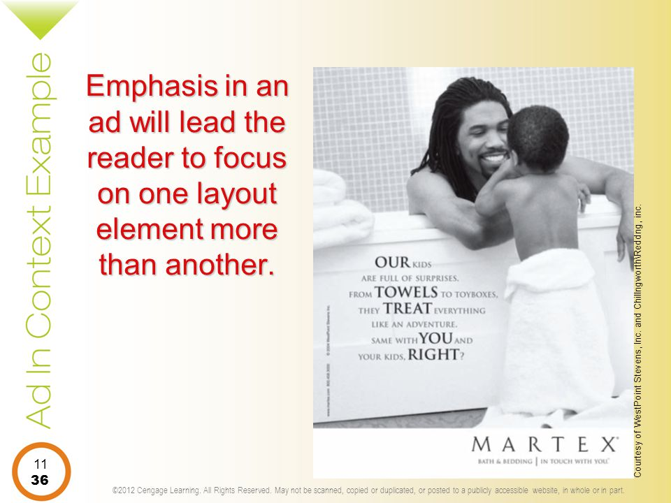 Emphasis in an ad will lead the reader to focus on one layout element more than another.