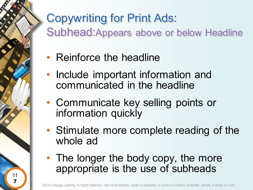 Copywriting for Print Ads: Subhead:Appears above or below Headline