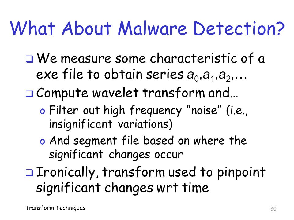 What About Malware Detection