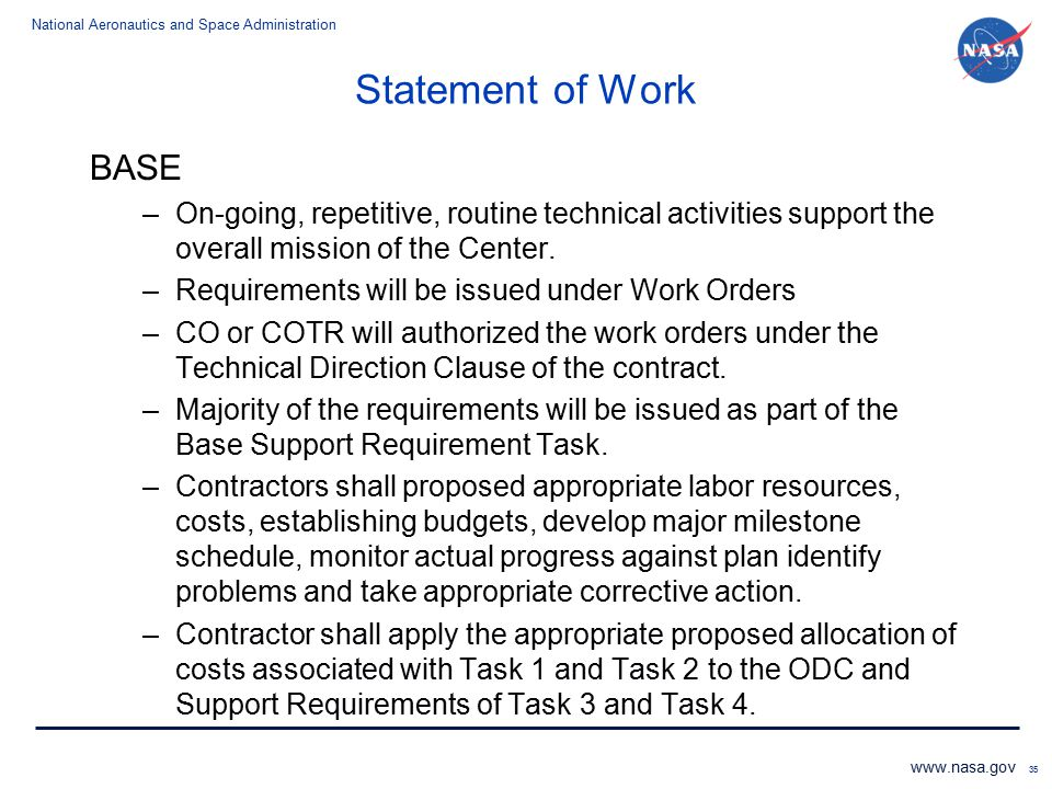 Statement of Work BASE. On-going, repetitive, routine technical activities support the overall mission of the Center.