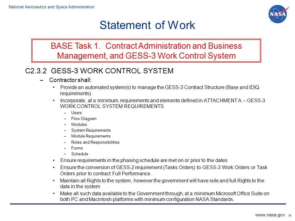 Statement of Work C2.3.2 GESS-3 WORK CONTROL SYSTEM. Contractor shall: