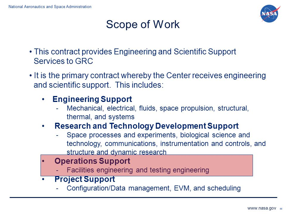 Scope of Work This contract provides Engineering and Scientific Support Services to GRC.
