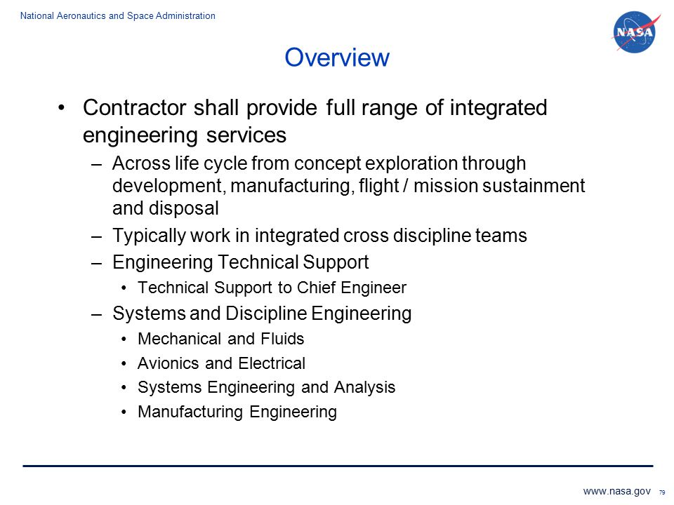 Overview Contractor shall provide full range of integrated engineering services.