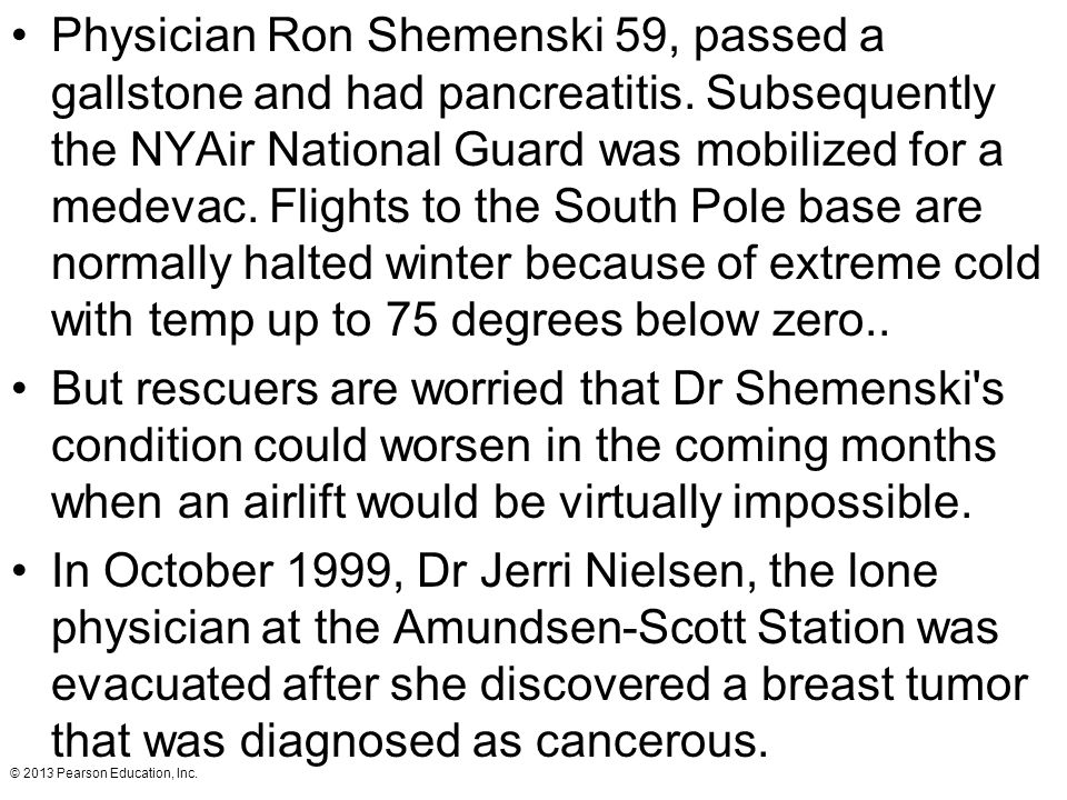 Physician Ron Shemenski 59, passed a gallstone and had pancreatitis
