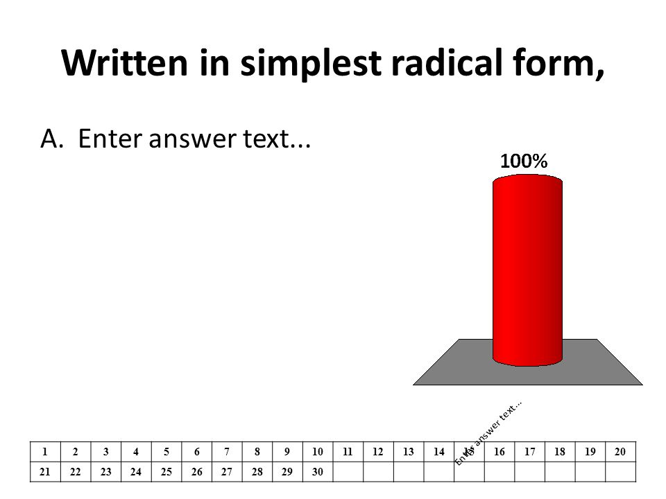 Written in simplest radical form,