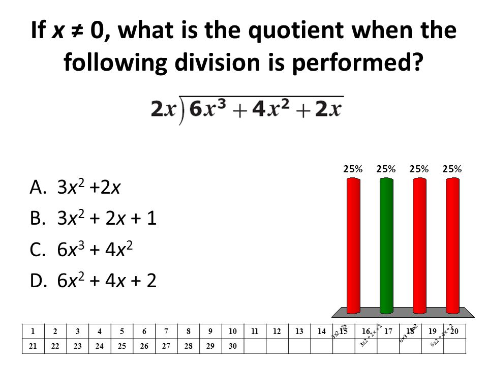 If x ≠ 0, what is the quotient when the following division is performed