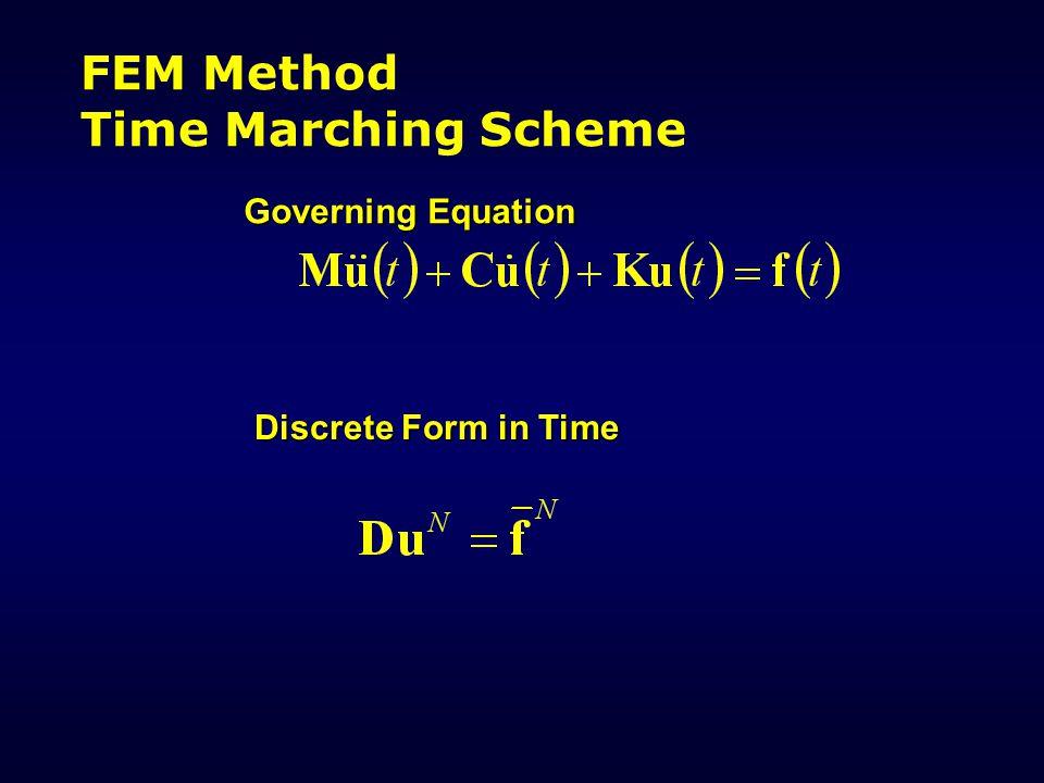 FEM Method Time Marching Scheme