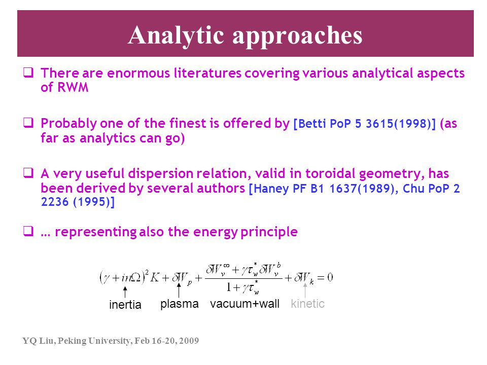 Analytic approaches There are enormous literatures covering various analytical aspects of RWM.