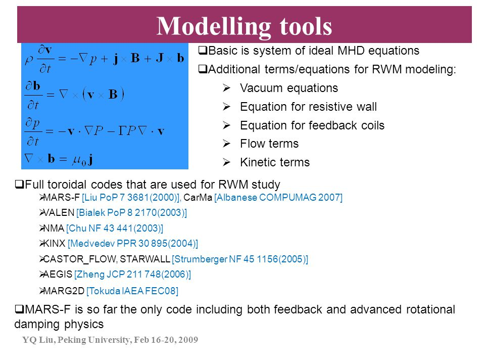 Modelling tools Basic is system of ideal MHD equations