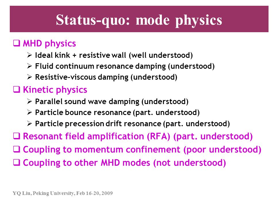 Status-quo: mode physics