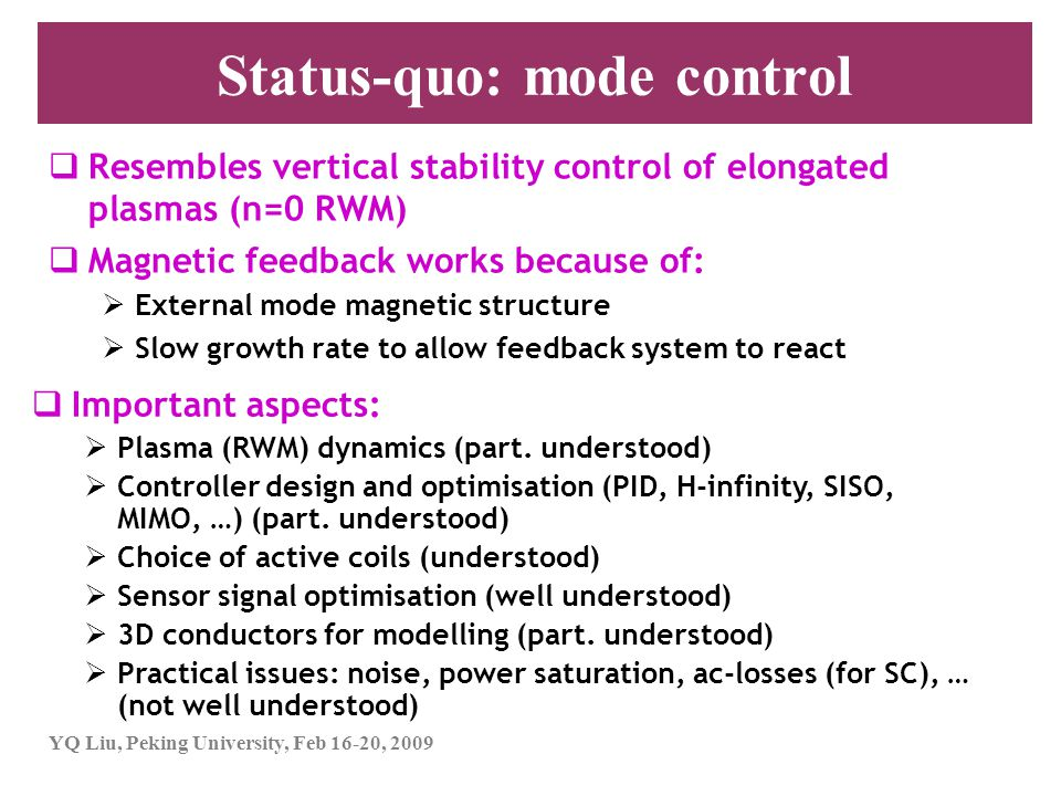 Status-quo: mode control