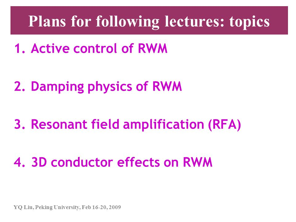 Plans for following lectures: topics