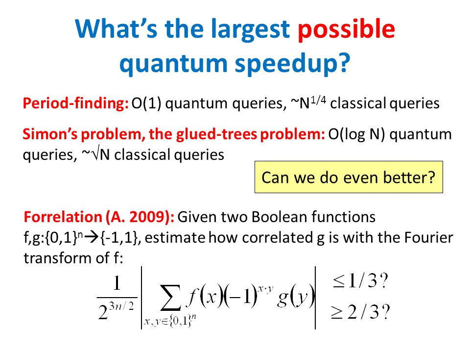 What's the largest possible quantum speedup