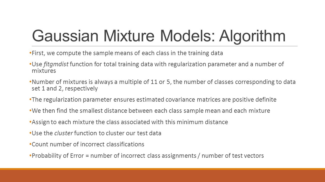 Gaussian Mixture Models: Algorithm