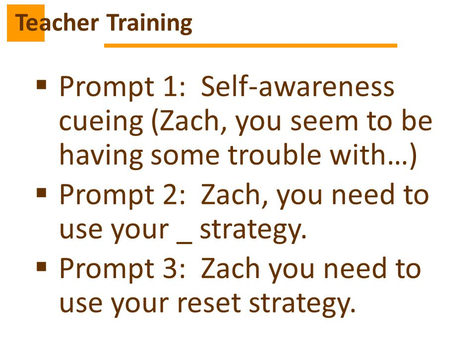 Prompt 2: Zach, you need to use your _ strategy.