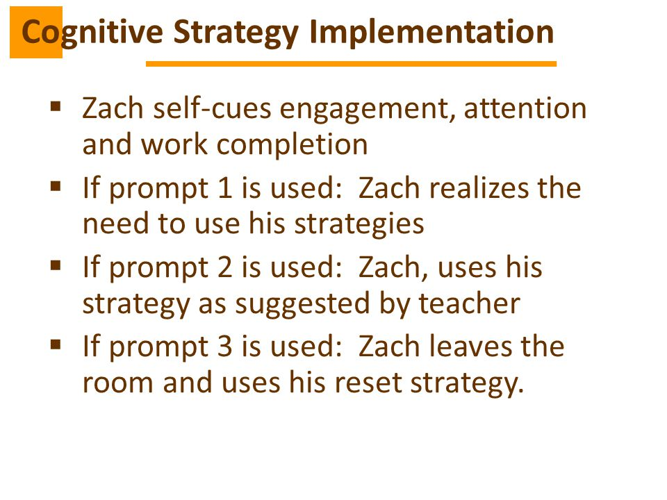 Cognitive Strategy Implementation