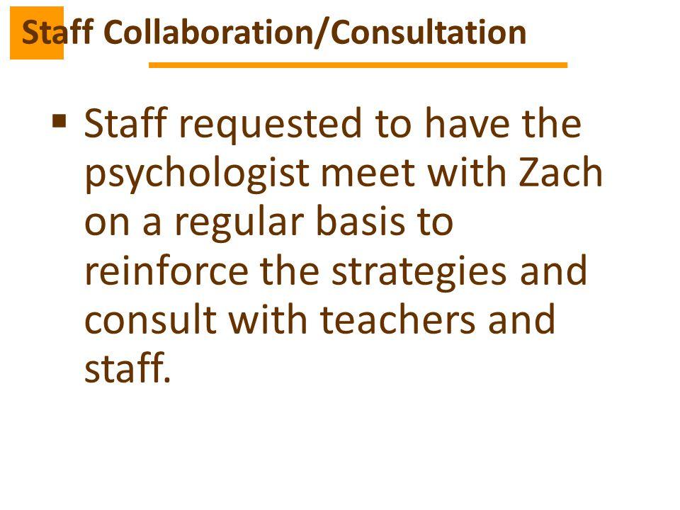 Staff Collaboration/Consultation